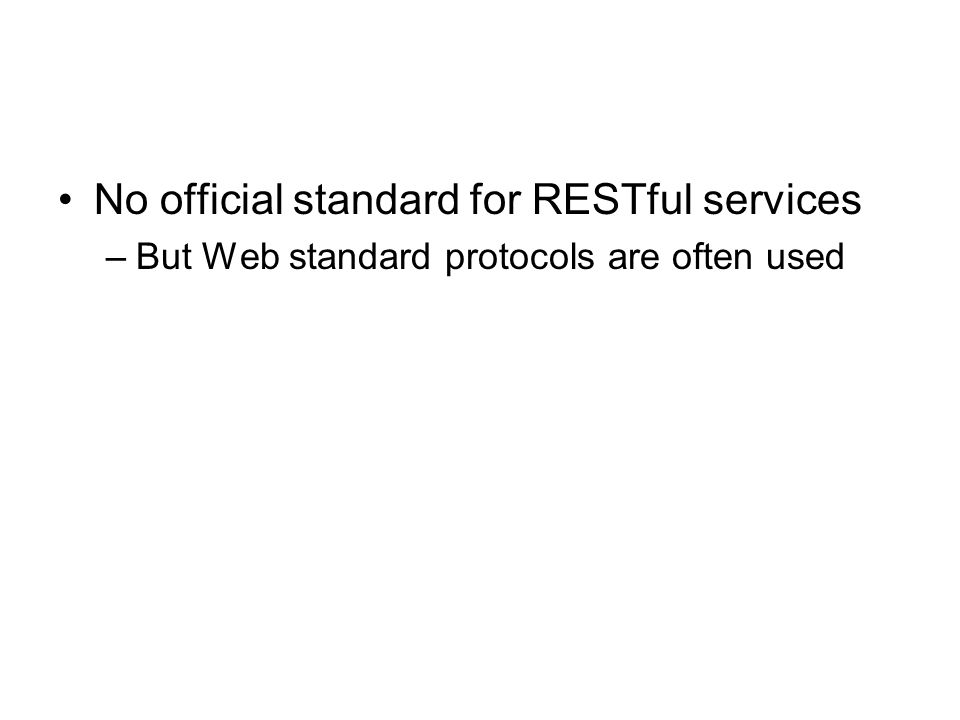 No official standard for RESTful services