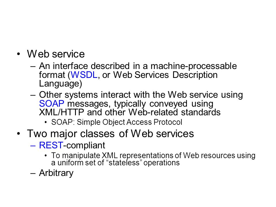 Two major classes of Web services