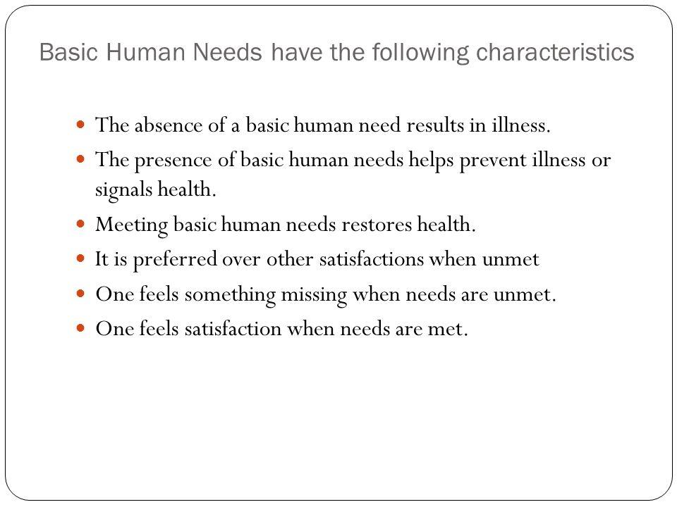 Basic Human Needs Have The Following Characteristics