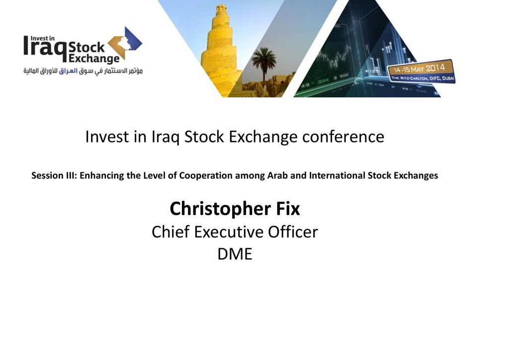 Christopher Fix Invest In Iraq Stock Exchange Conference