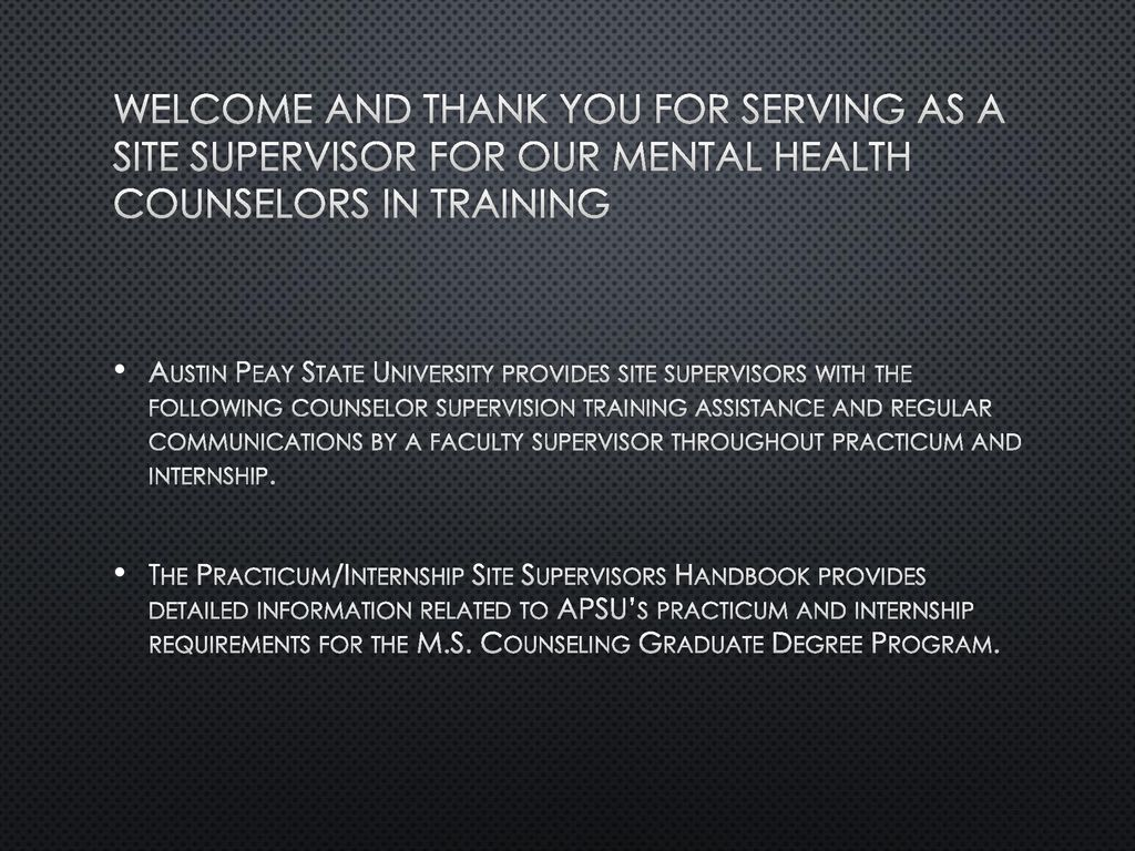 Clinical Mental Health Site Supervision Training Module Ppt Download