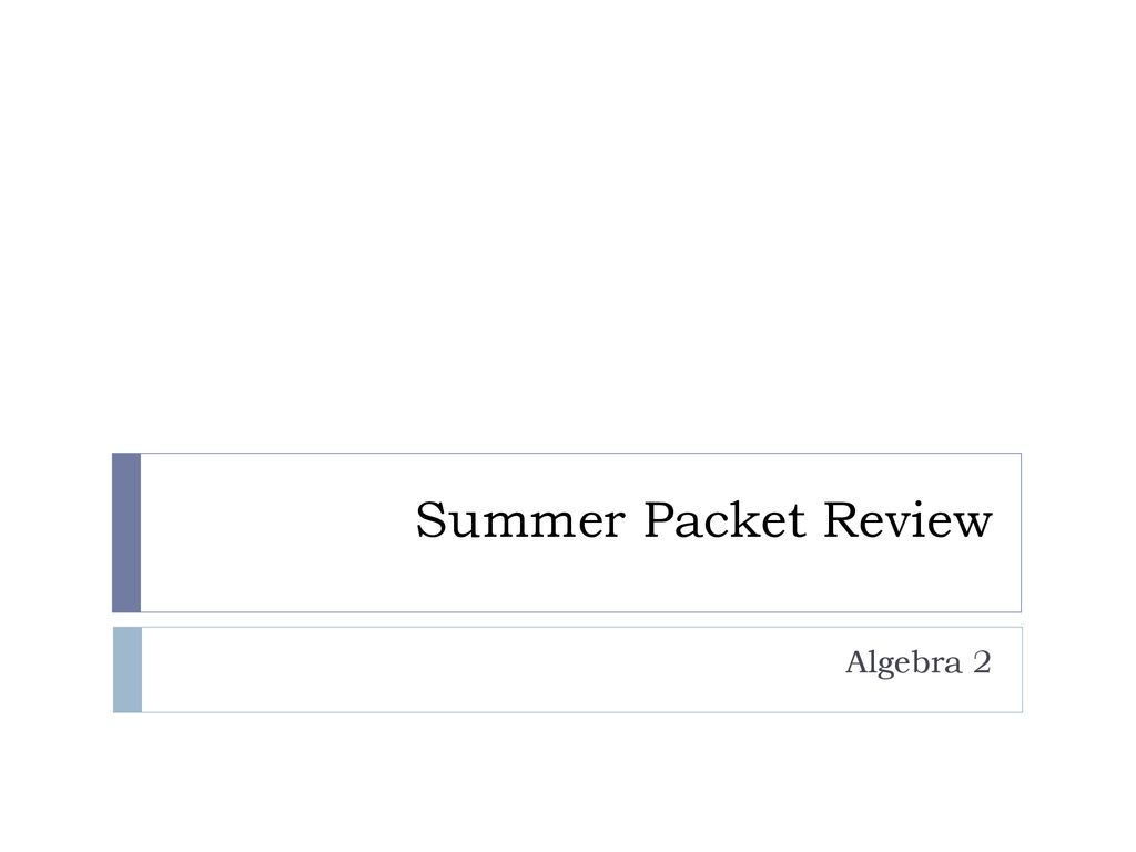 Summer Packet Review Algebra ppt download