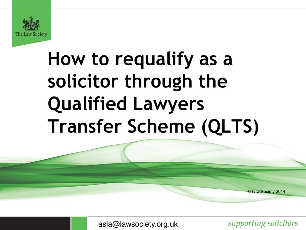 How to requalify as a solicitor through the Qualified Lawyers