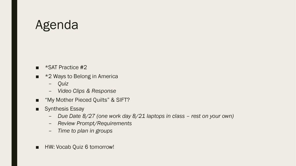 Agenda *SAT Practice #2 *2 Ways to Belong in America Quiz - ppt download