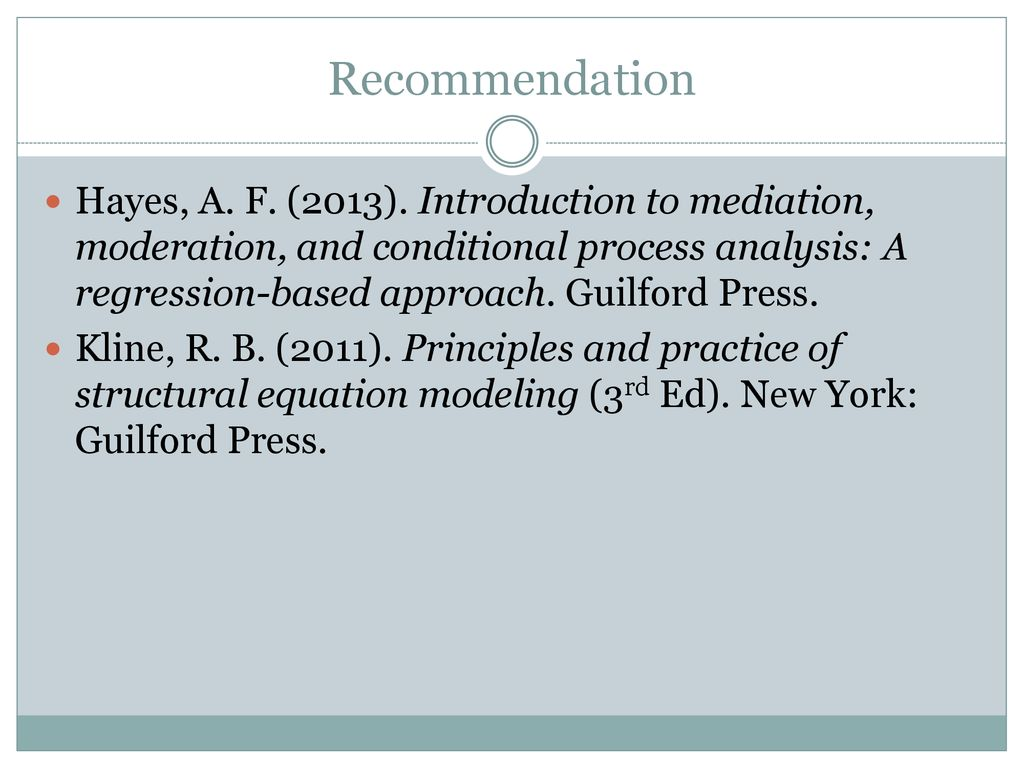 Mediation MODERATION THREE WAYS OF DOING ANALYSIS Kun - ppt