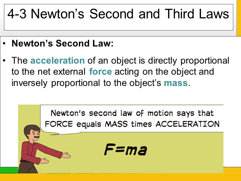 4-3 Newton's Second and Third Laws
