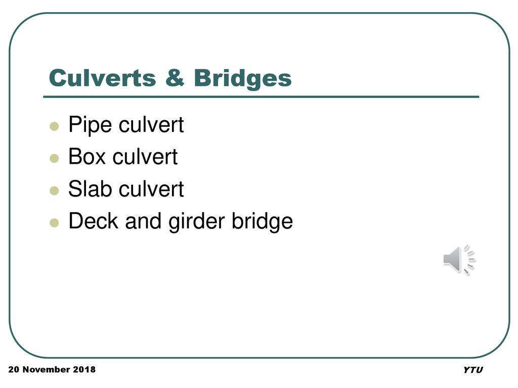 Course Contents Culverts Bridges Buildings 20 November ppt download