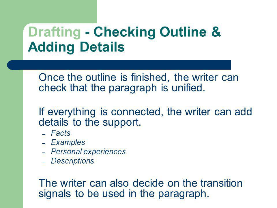 Drafting - Checking Outline & Adding Details