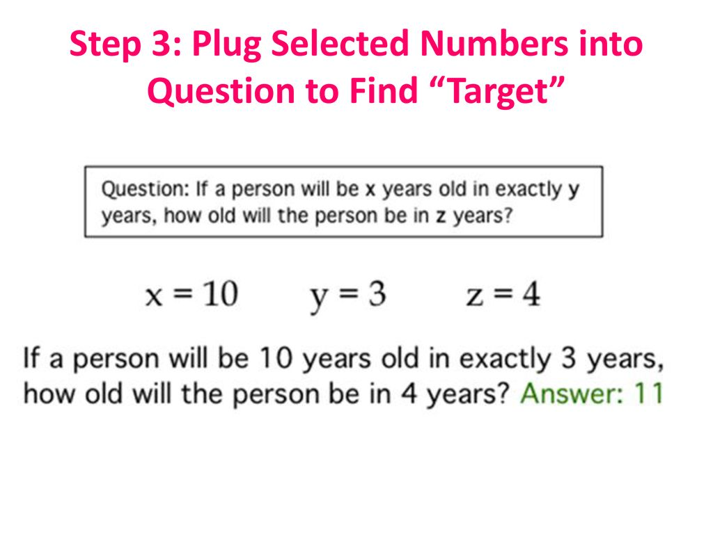 6 Step 3 Plug Selected Numbers