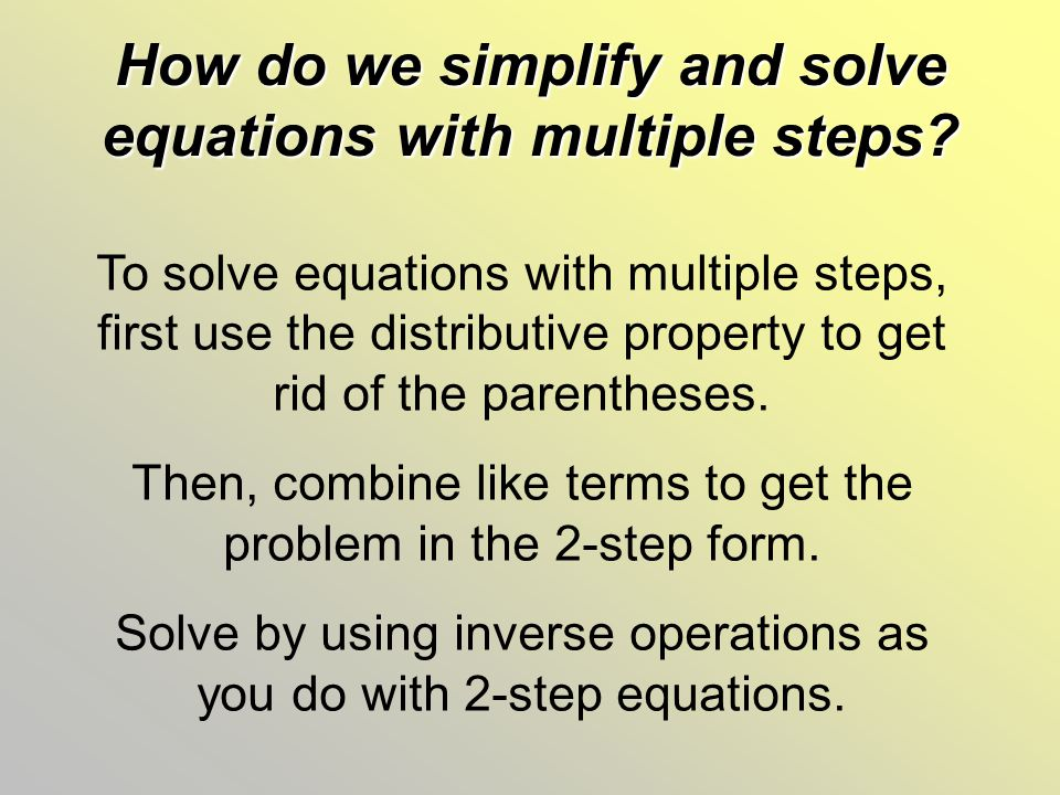 How do we simplify and solve equations with multiple steps