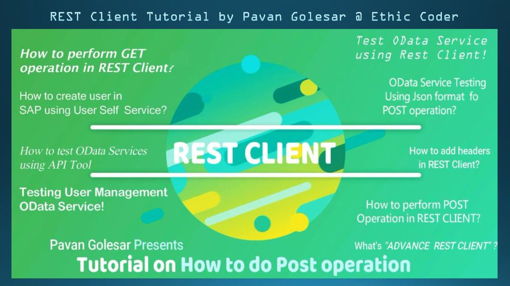REST Client Tutorial by Pavan Ethic Coder - ppt download