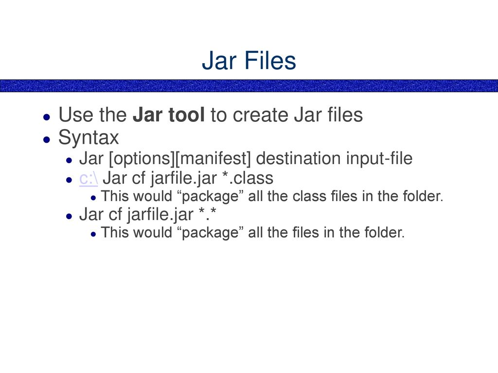 Understanding and Creating Jar files in Java - ppt download
