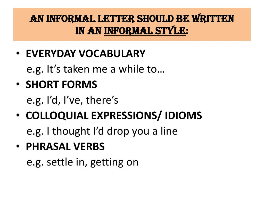 How to write informal letters? - ppt download