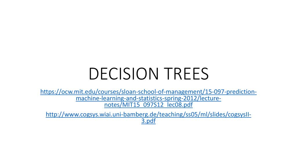 DECISION TREES machine-learning-and-statistics-spring-2012