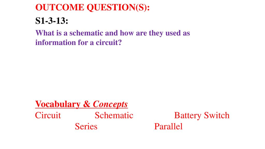 BUILDING CIRCUITS: Schematics. - ppt download on