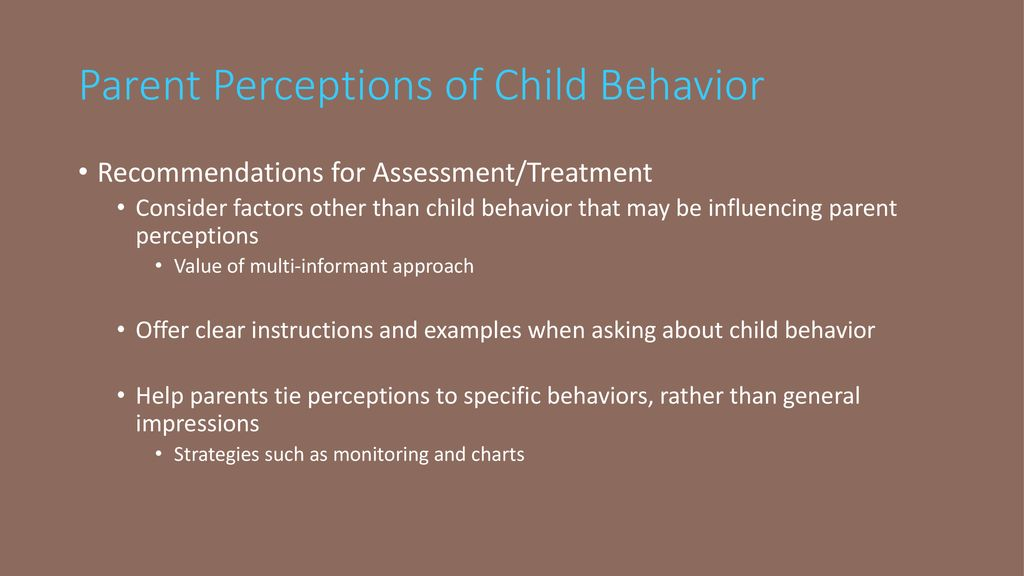 Parent Perceptions May Contribute To >> Parent Cognitions Assessment And Treatment Implications Ppt Download
