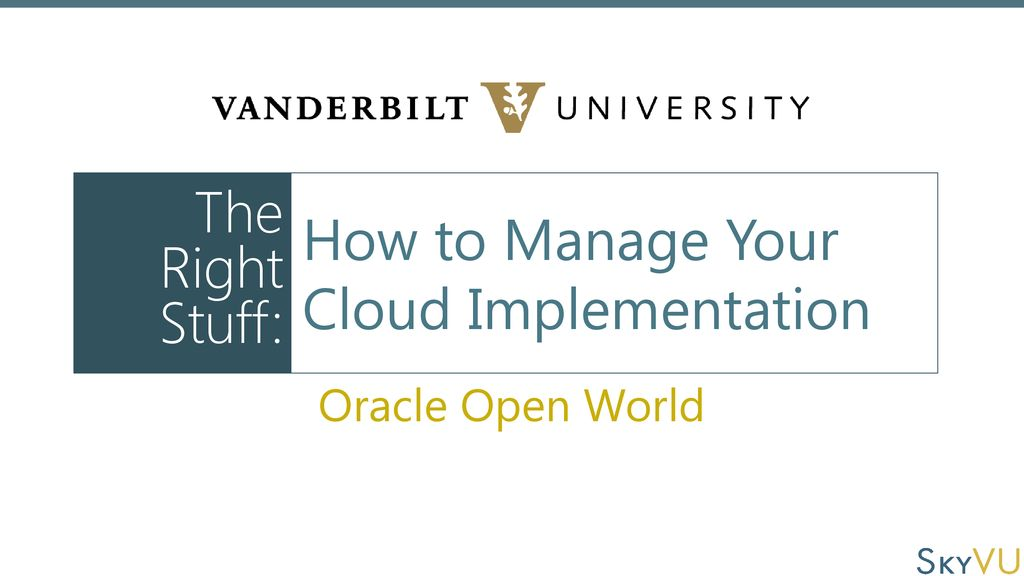 How to Manage Your Cloud Implementation - ppt download