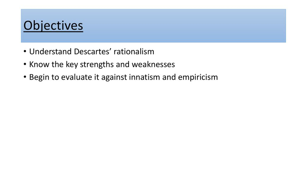 strengths and weaknesses of empiricism