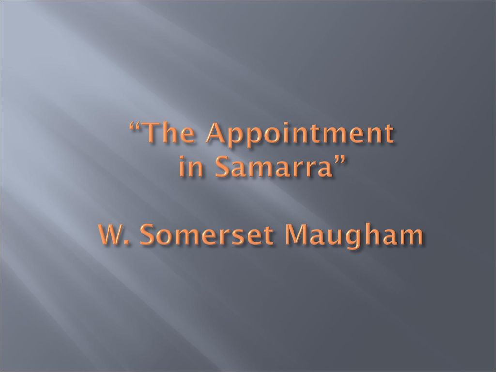 appointment in samarra maugham