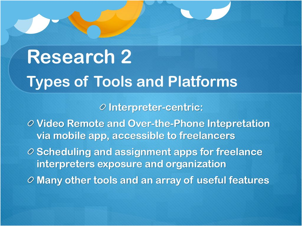 Research 2 Types of Tools and Platforms