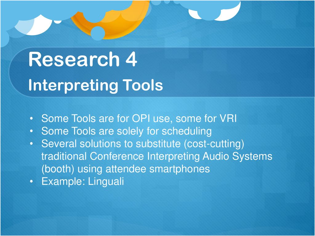 Research 4 Interpreting Tools