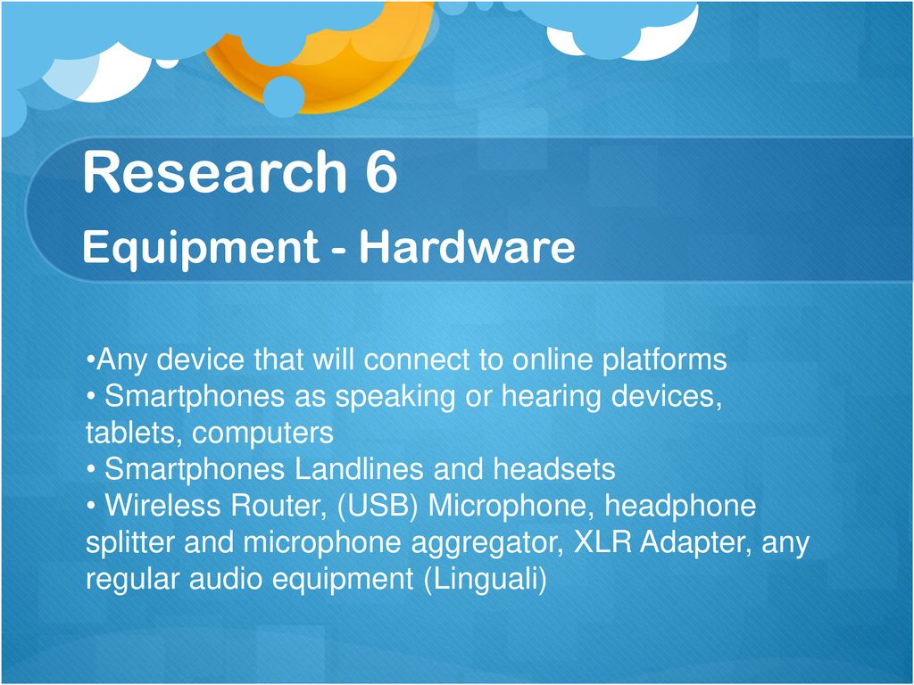 Research 6 Equipment - Hardware