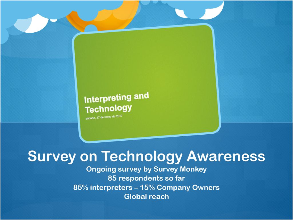 Survey on Technology Awareness