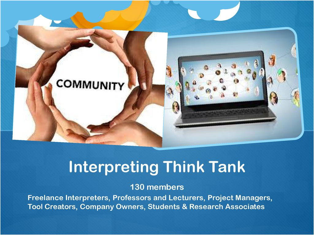 Interpreting Think Tank