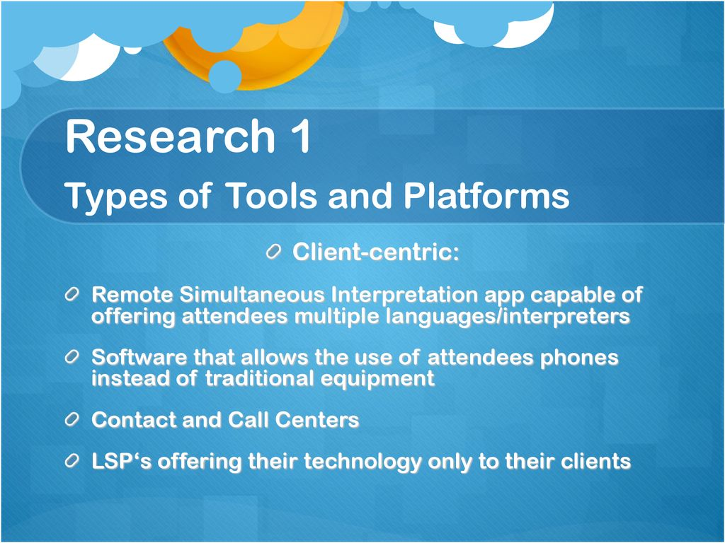 Research 1 Types of Tools and Platforms