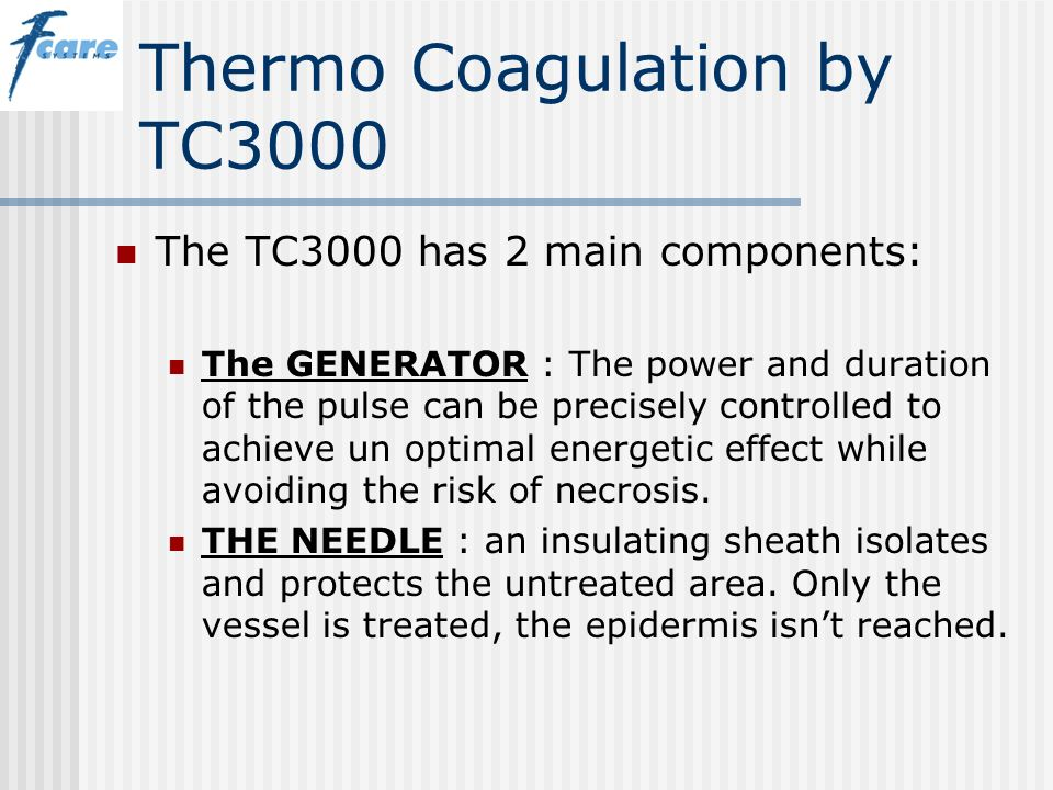 Thermo Coagulation by TC3000