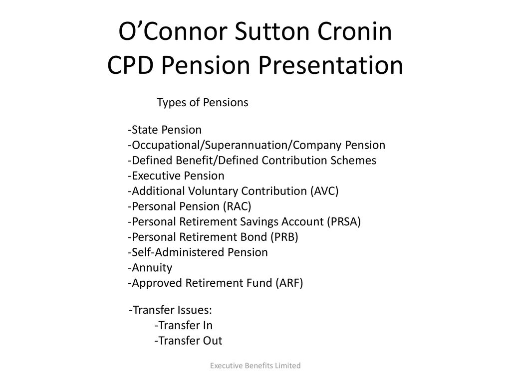 O'Connor Sutton Cronin CPD Pension Presentation - ppt download