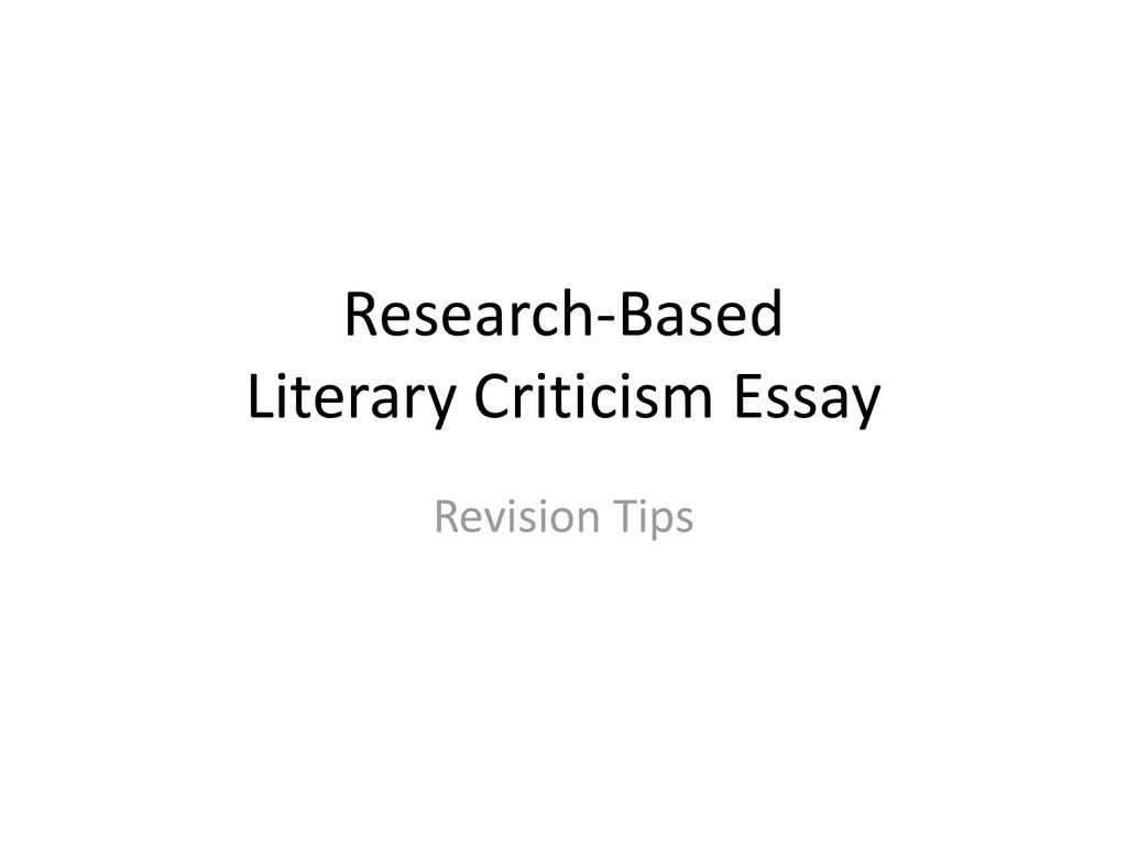 Researchbased Literary Criticism Essay  Ppt Download Researchbased Literary Criticism Essay