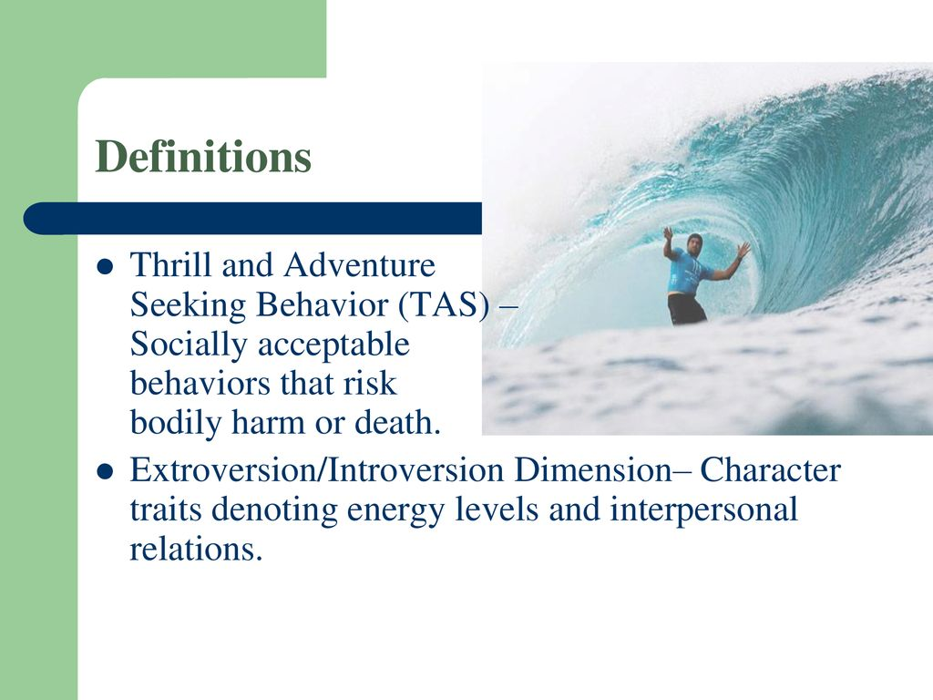 thrill and adventure seeking