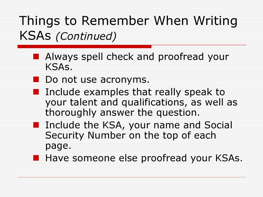 Things To Remember When Writing KSAs Continued