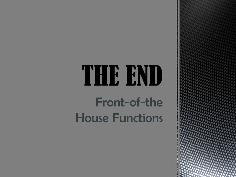 Front-of-the House Functions