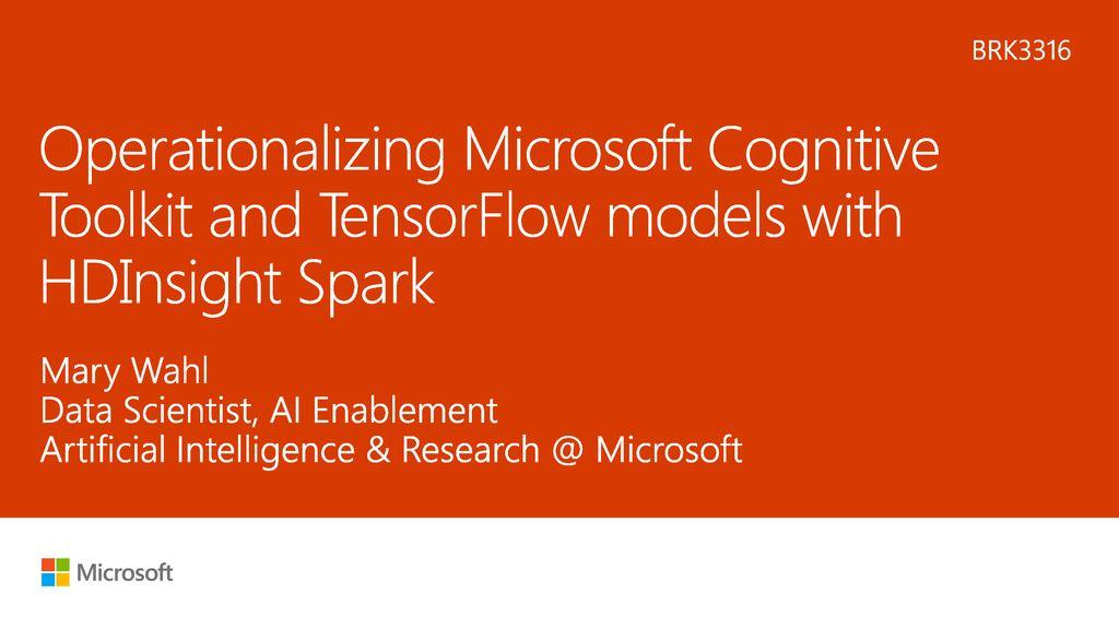 11/21/ :32 PM BRK3316 Operationalizing Microsoft Cognitive