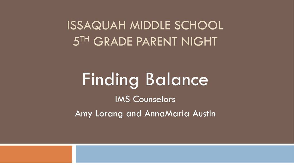 Issaquah Middle School 5th Grade Parent Night - ppt download