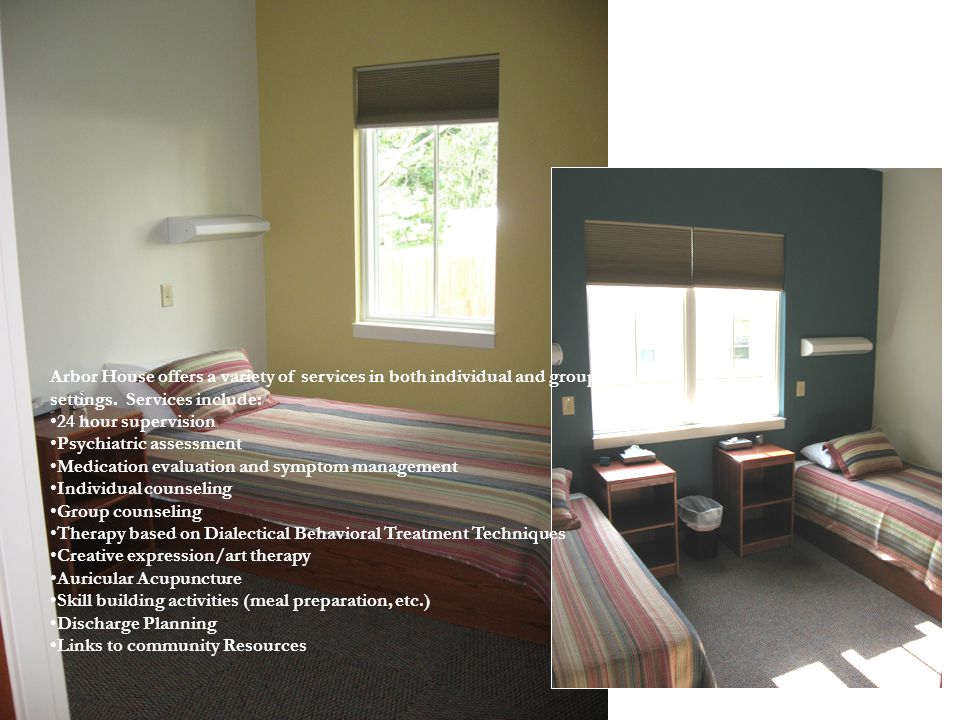 Arbor House offers a variety of services in both individual and group settings. Services include: