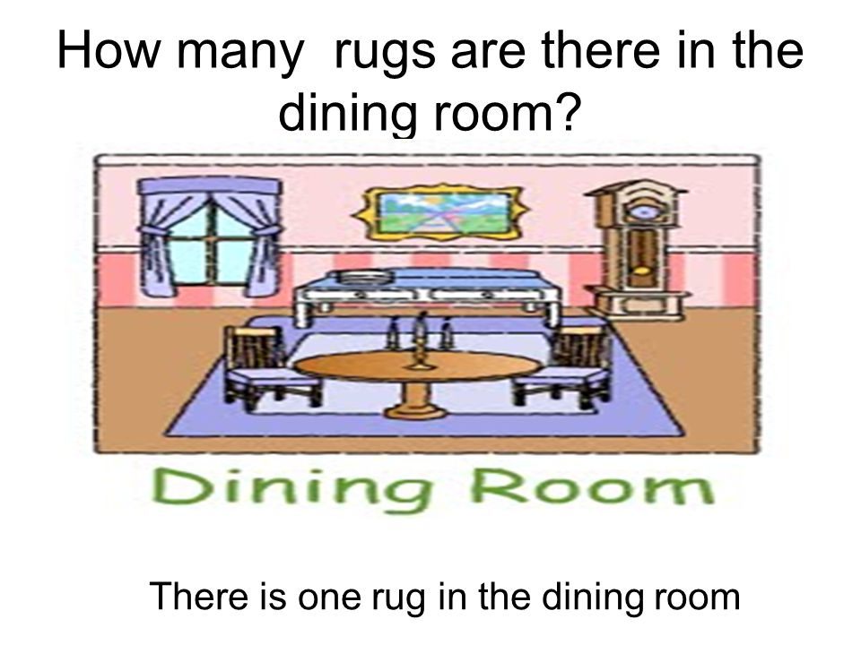 How many rugs are there in the dining room