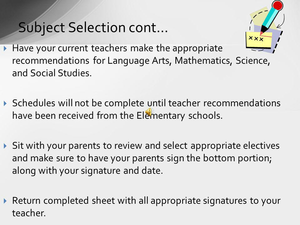 Subject Selection cont…