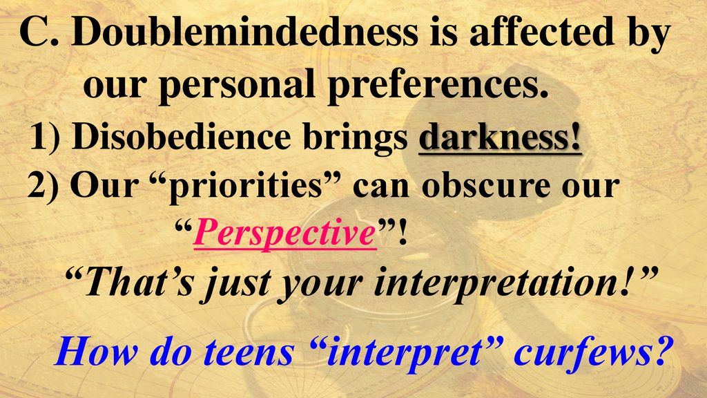 That's just your interpretation! How do teens interpret curfews