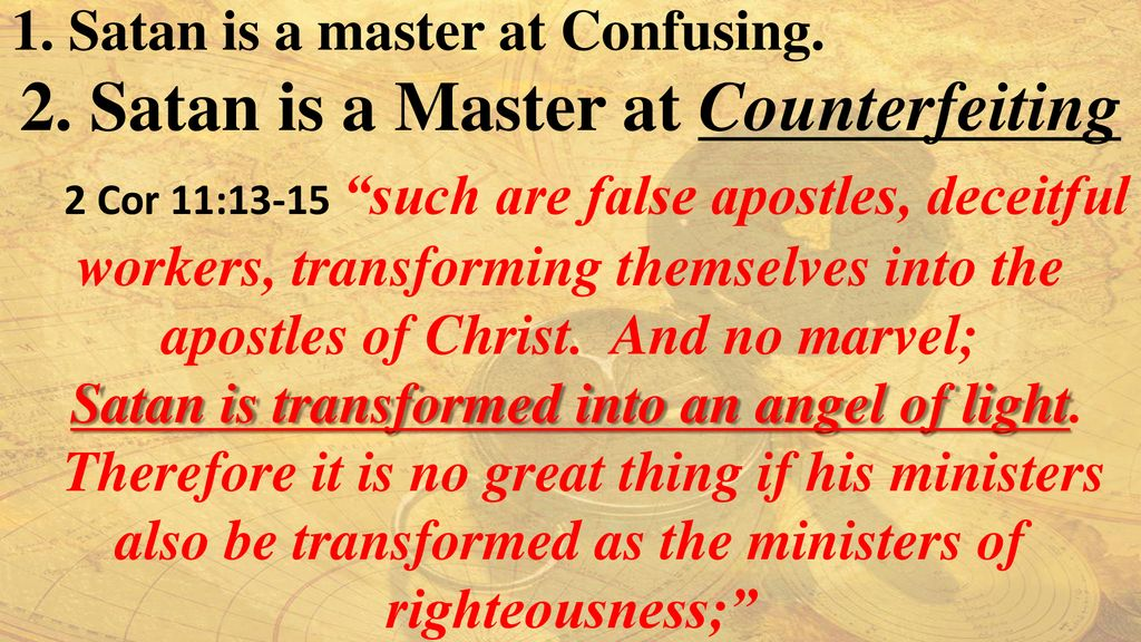 2. Satan is a Master at Counterfeiting