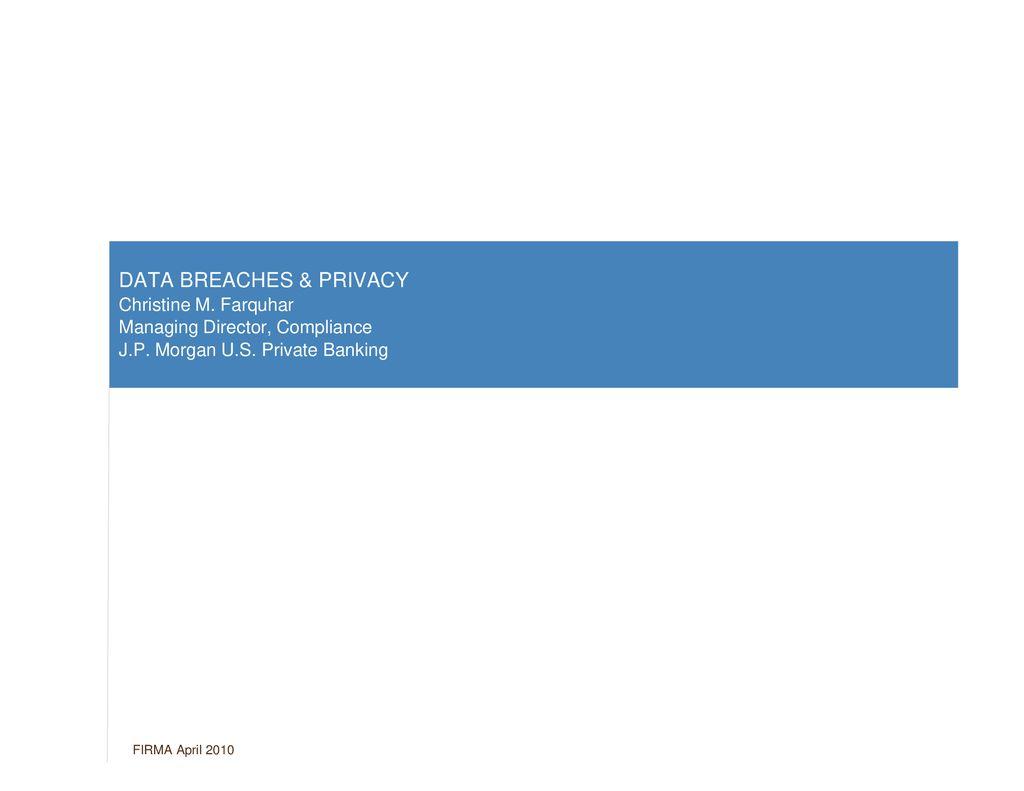 DATA BREACHES & PRIVACY Christine M - ppt download