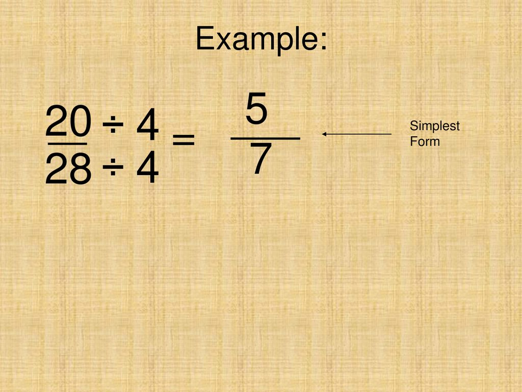 simplest form 5/20  10 . 10 – Equivalent fractions - ppt download