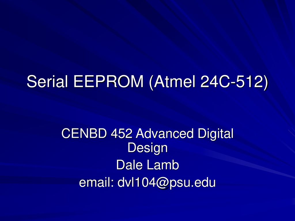 Serial EEPROM (Atmel 24C-512) - ppt download