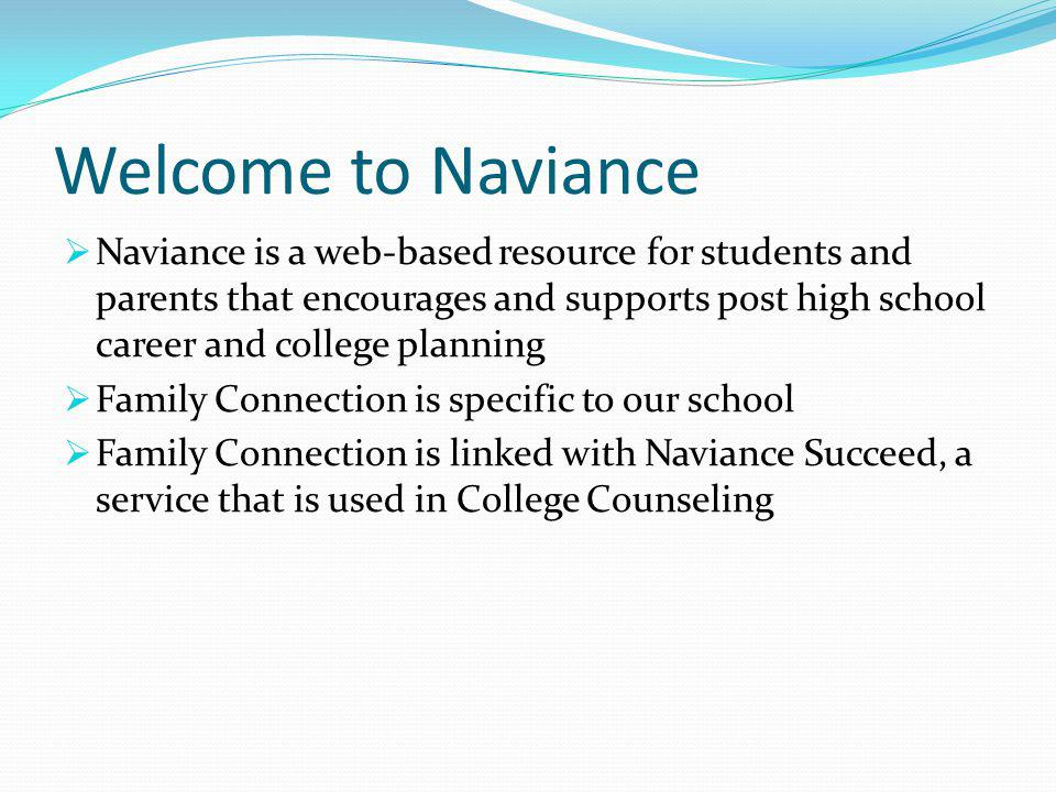 Welcome to Naviance
