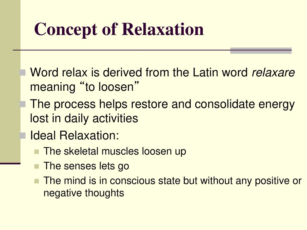 """Relaxation """"Make relaxation a part of your life """" - ppt download"""