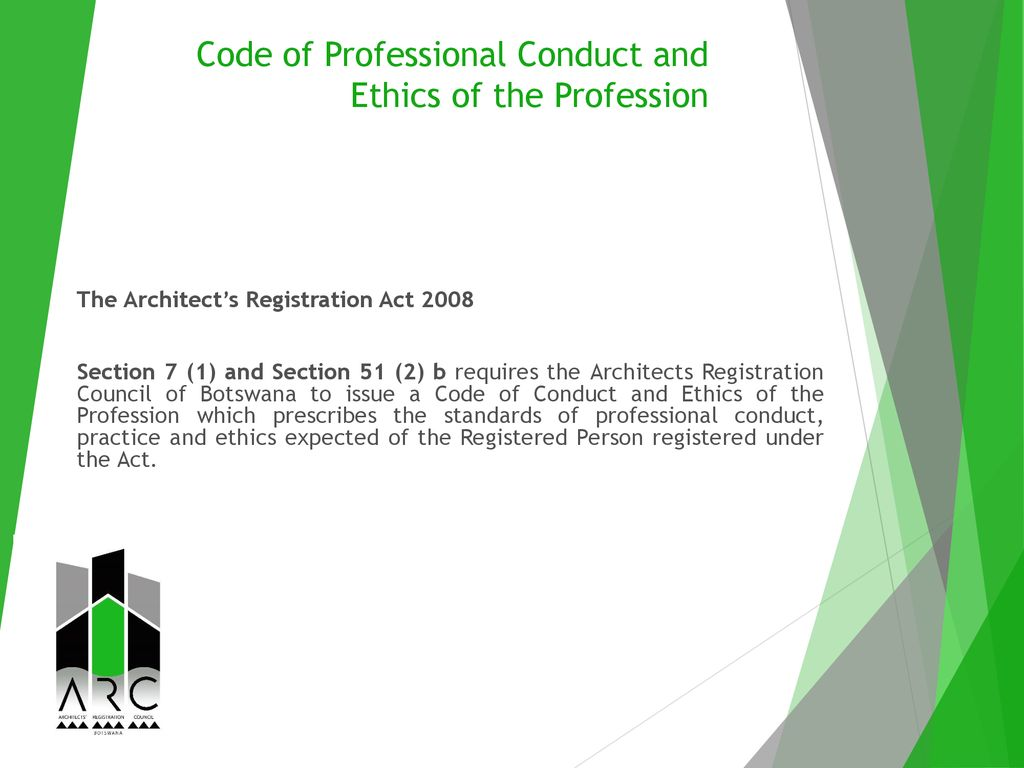 Code of Professional Conduct and Ethics of the Profession