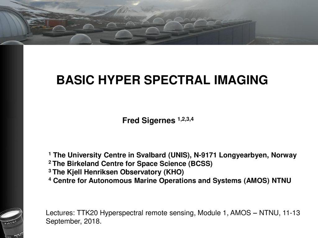 BASIC HYPER SPECTRAL IMAGING - ppt download
