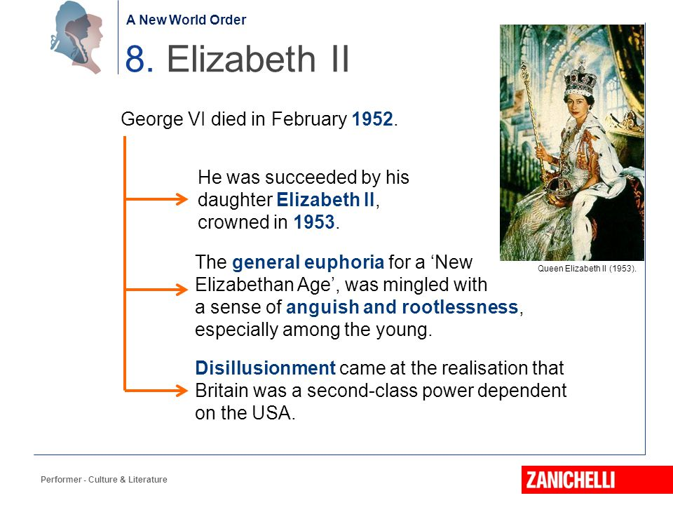 8. Elizabeth II George VI died in February 1952.